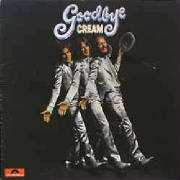 Goodbye Cream 1969 [click for larger image]
